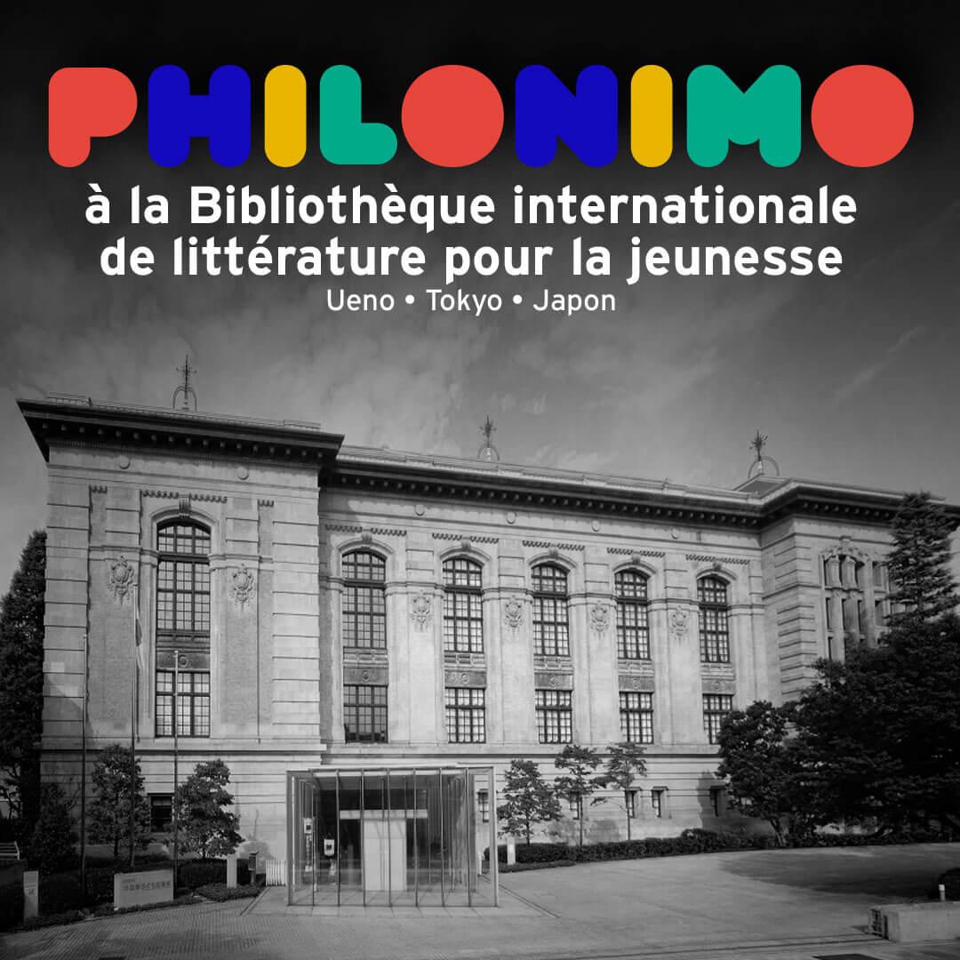Philonimo à la Bibliothèque internationale de littérature pour la jeunesse, Bibliothèque nationale de la Diète à Ueno